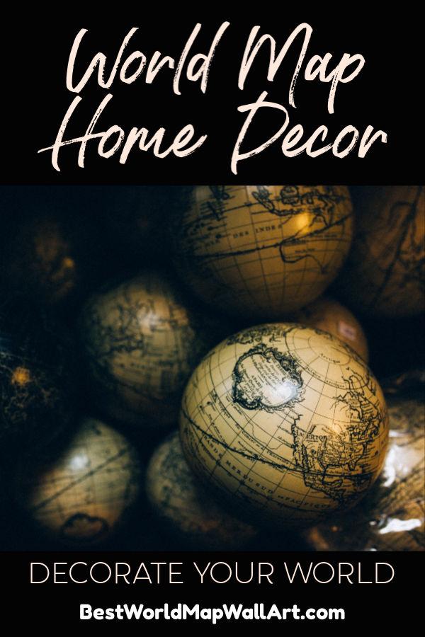 World Map Home Decor by BestWorldMapWallArt.com