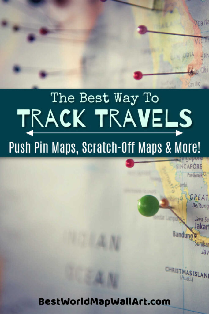 Best Way to Track Travel Push Pin Maps Scratch Off Maps